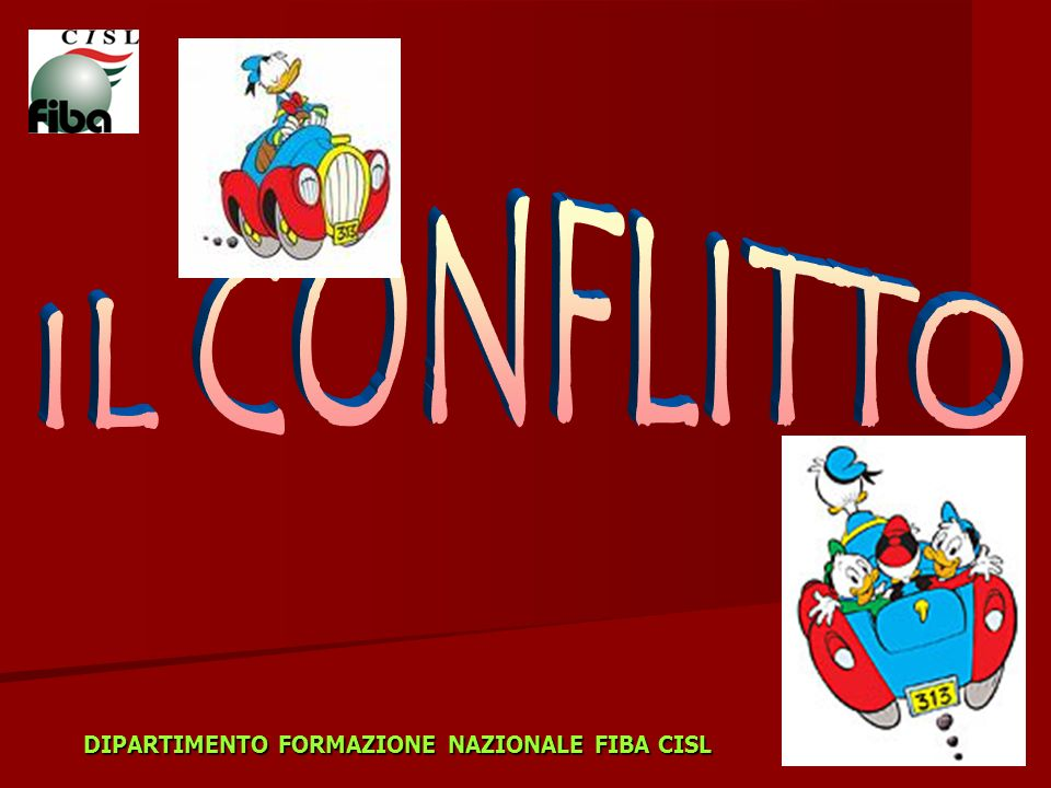 Laperta espressione del CONFLITTO Favorisce la creatività, linnovazione e la qualità delle relazioni DIPARTIMENTO FORMAZIONE NAZIONALE