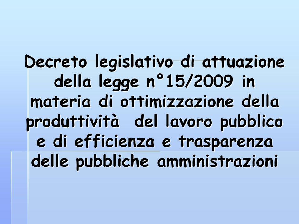 Decreto legislativo di attuazione della legge n°15/2009 in materia di ottimizzazione della produttività del lavoro pubblico e di efficienza e traspare