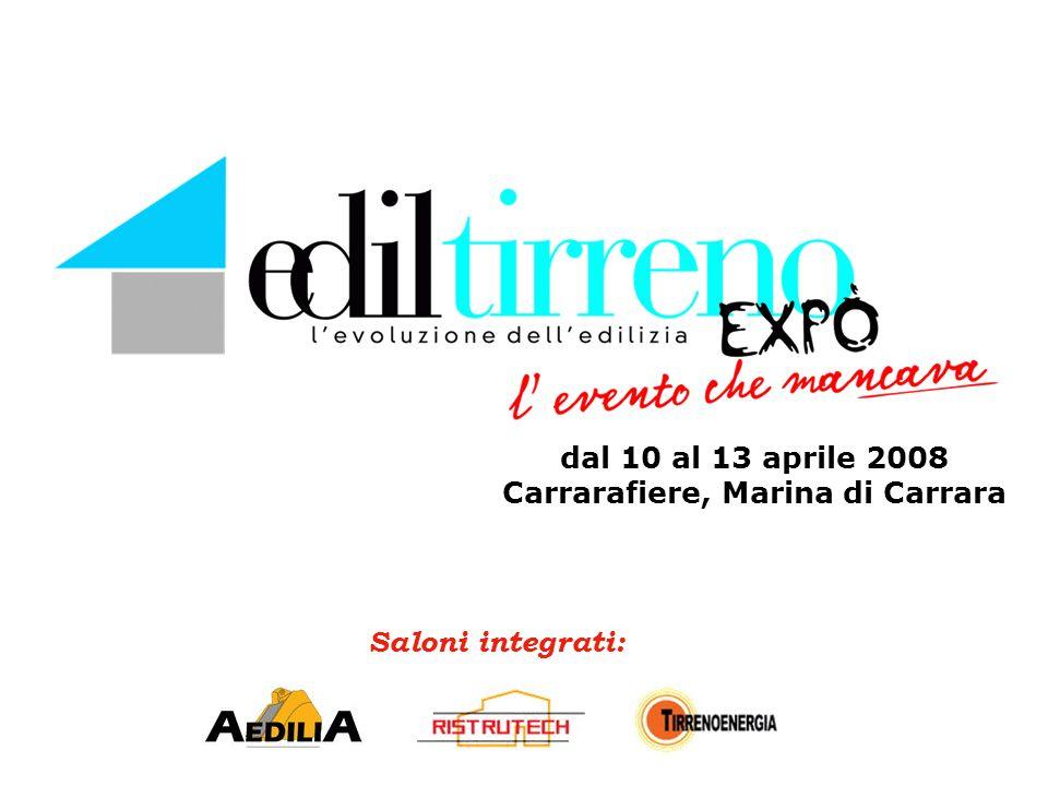 Saloni integrati: dal 10 al 13 aprile 2008 Carrarafiere, Marina di Carrara