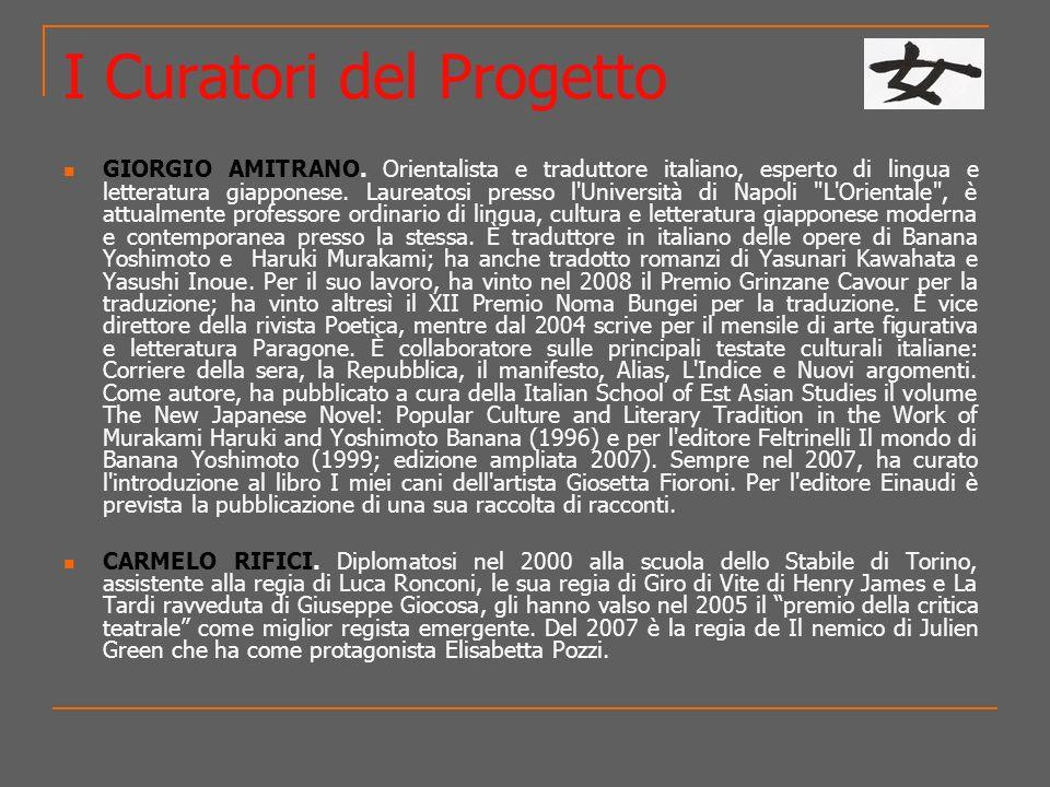 I Curatori del Progetto GIORGIO AMITRANO. Orientalista e traduttore italiano, esperto di lingua e letteratura giapponese. Laureatosi presso l'Universi