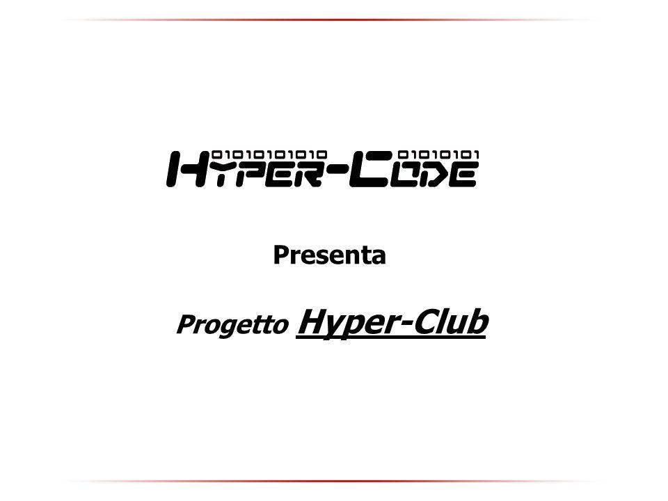 Presenta Progetto Hyper-Club
