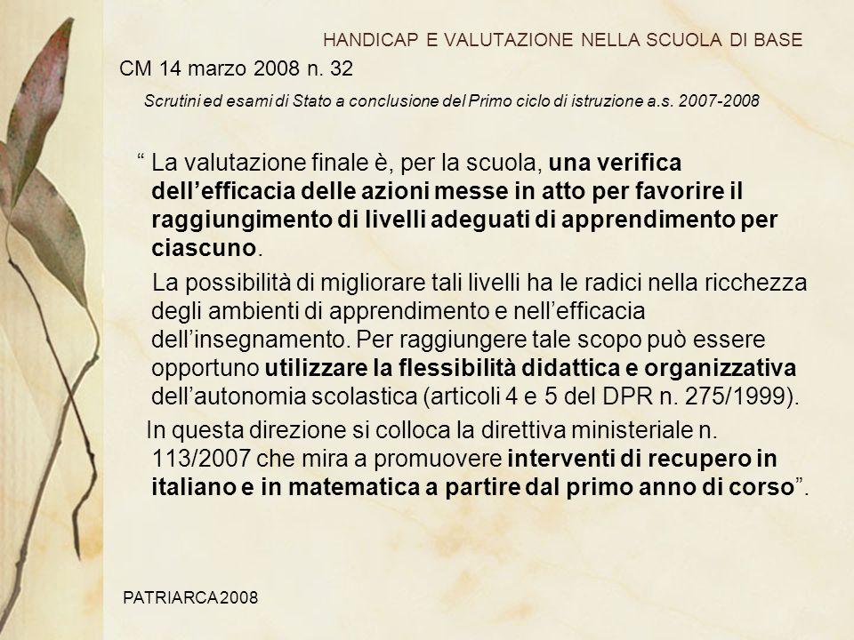 PATRIARCA 2008 HANDICAP E VALUTAZIONE NELLA SCUOLA DI BASE CM 14 marzo 2008 n.