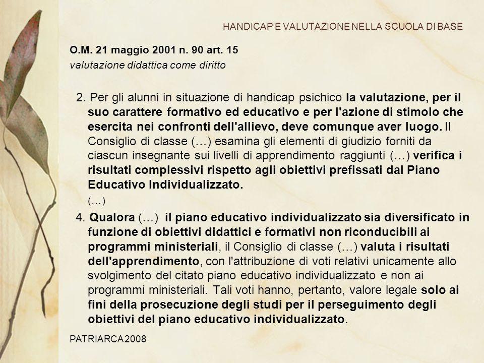 PATRIARCA 2008 HANDICAP E VALUTAZIONE NELLA SCUOLA DI BASE O.M.