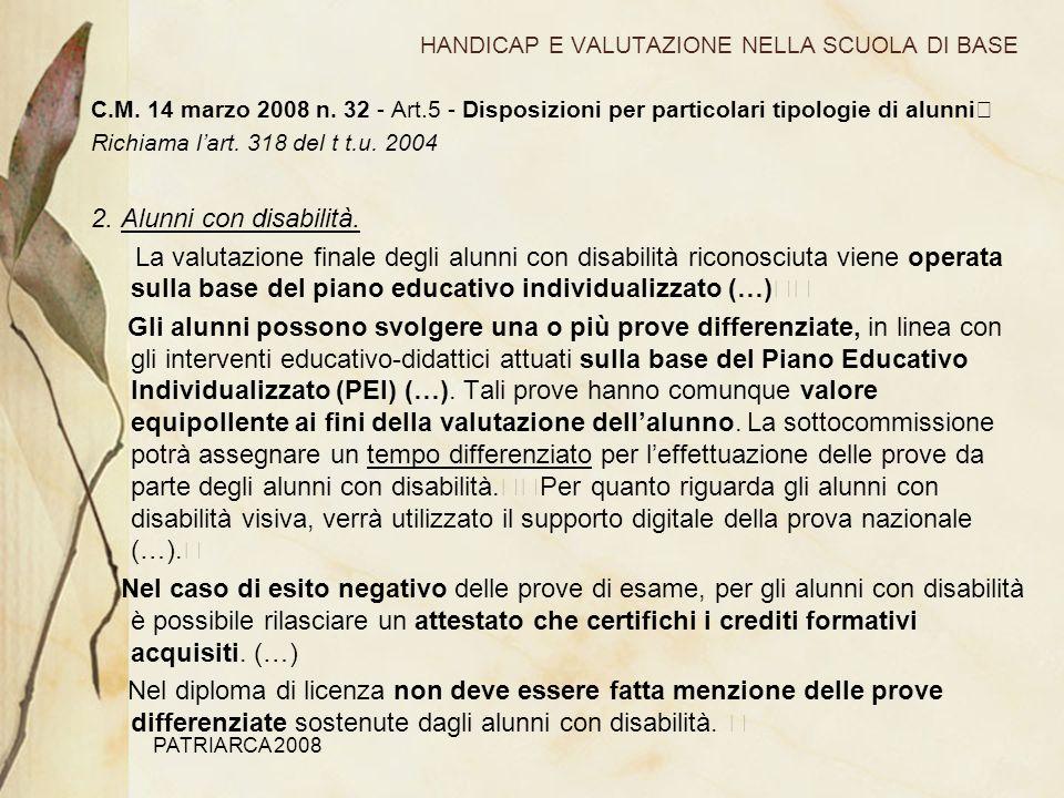 PATRIARCA 2008 HANDICAP E VALUTAZIONE NELLA SCUOLA DI BASE C.M.