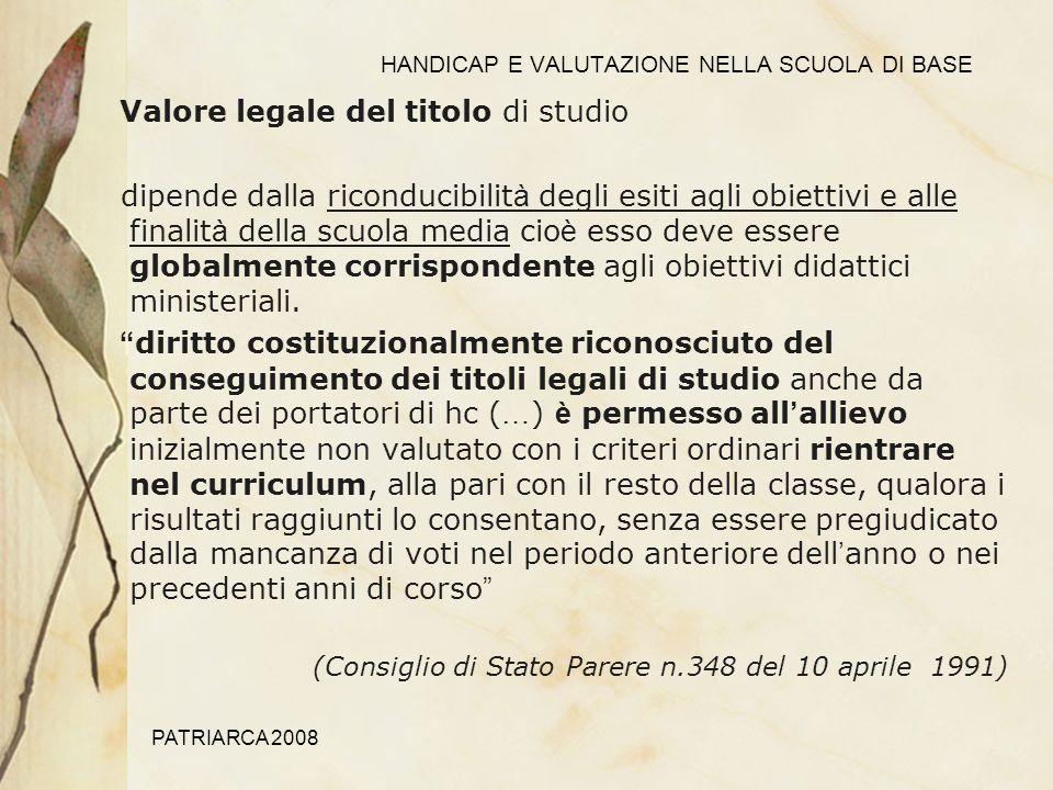 PATRIARCA 2008 HANDICAP E VALUTAZIONE NELLA SCUOLA DI BASE Per approfondimenti: http://www.invalsi.it/EsamiDiStato/pagine/matdidattici.php esempi di prove per ragazzi disabili http://www.pubblica.istruzione.it/argomenti/esamedistato/home.html Scadenziario esami stato e faq http://www.invalsi.it/invalsi/rn/sid.php?page=sid_it_03_Table Repertorio prove differenziate del progetto SID INValSi