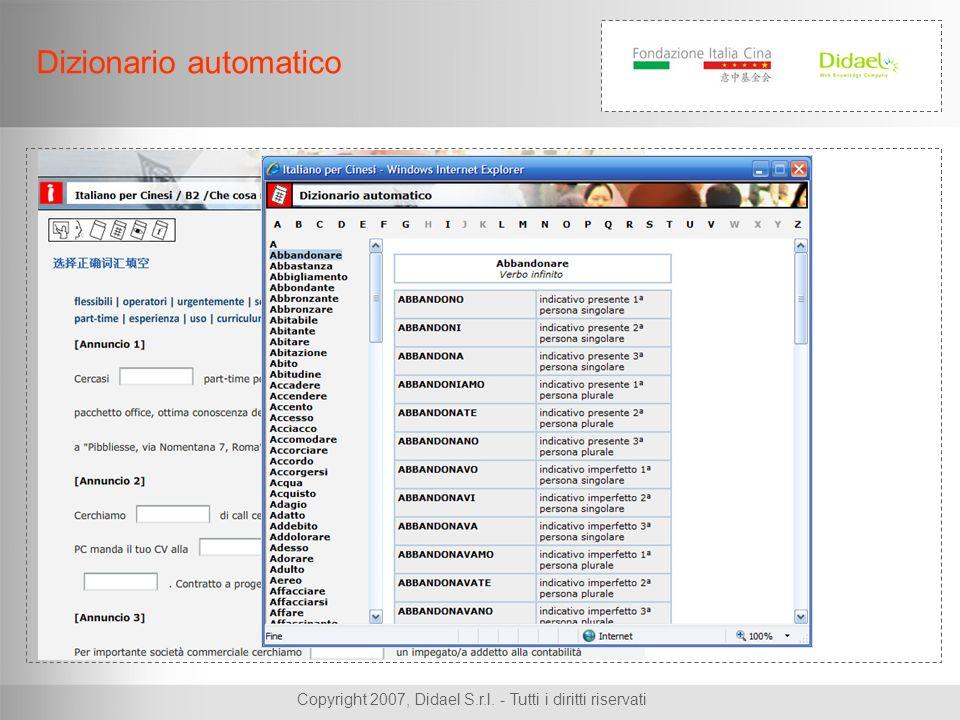 Copyright 2007, Didael S.r.l. - Tutti i diritti riservati Dizionario automatico
