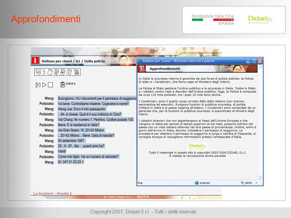 Copyright 2007, Didael S.r.l. - Tutti i diritti riservati Approfondimenti