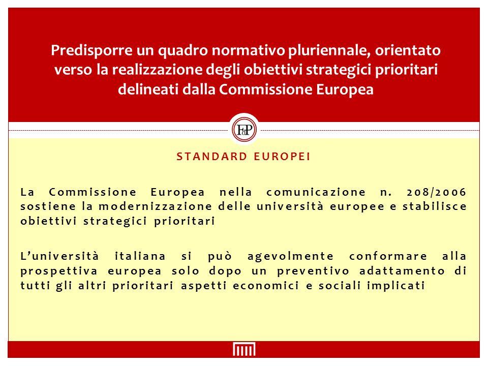 STANDARD EUROPEI La Commissione Europea nella comunicazione n.