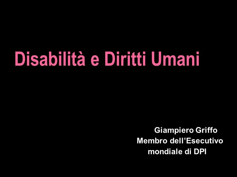 Giampiero Griffo Membro dellEsecutivo mondiale di DPI Disabilità e Diritti Umani
