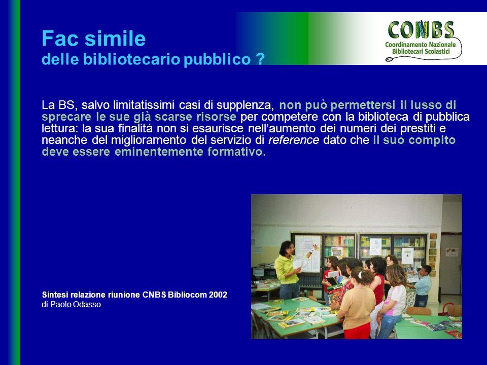 Formazione docente Formazione biblioteconomica Individuazione dei bisogni Progettazione Promozione Valutazione Sono bibliotecario.