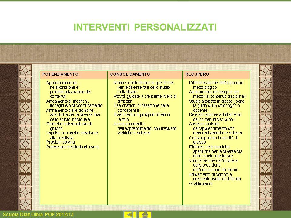 Scuola Diaz Olbia POF 2012/13 INTERVENTI PERSONALIZZATI