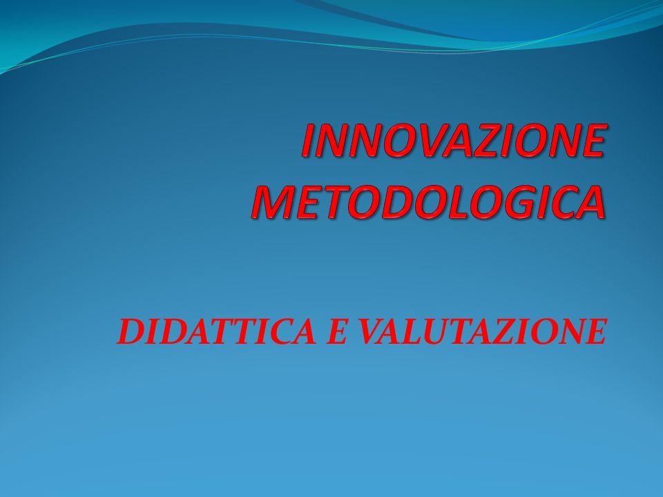 DIDATTICA E VALUTAZIONE