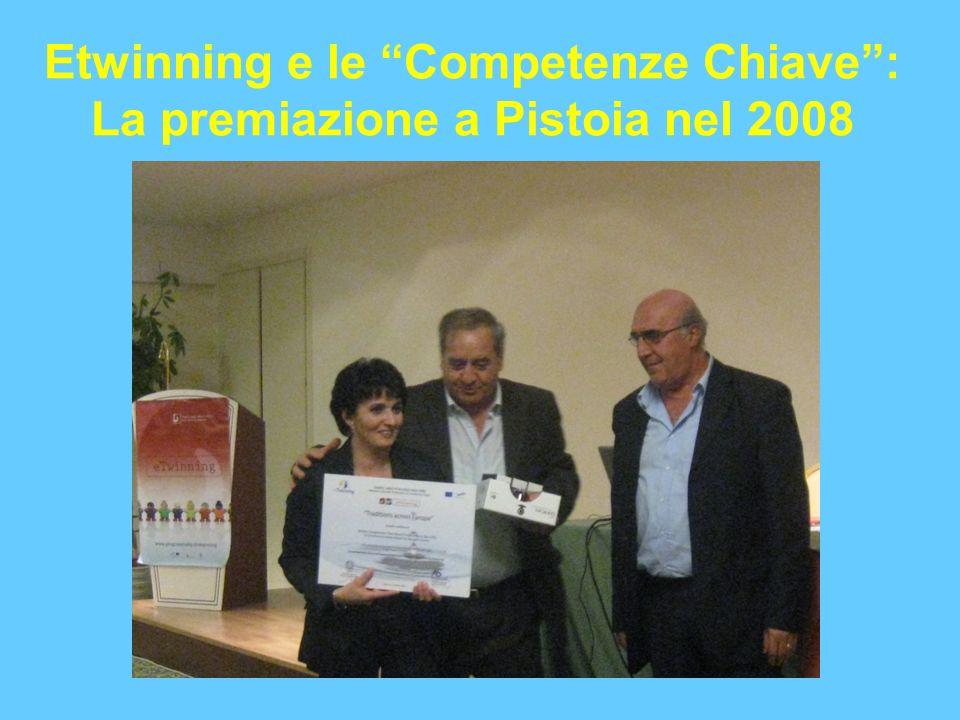 Etwinning e le Competenze Chiave: La premiazione a Pistoia nel 2008