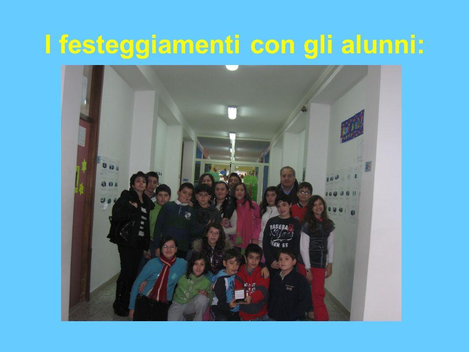 I festeggiamenti con gli alunni: