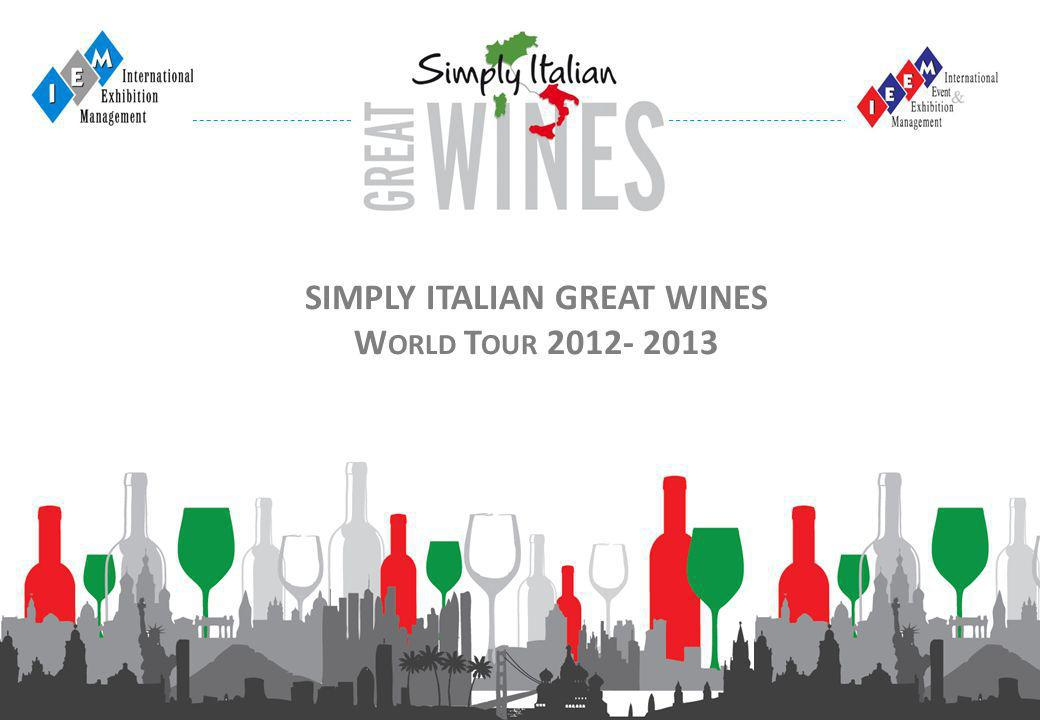 1 SIMPLY ITALIAN GREAT WINES W ORLD T OUR 2012- 2013