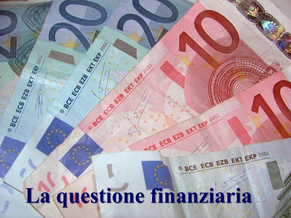 La questione finanziaria
