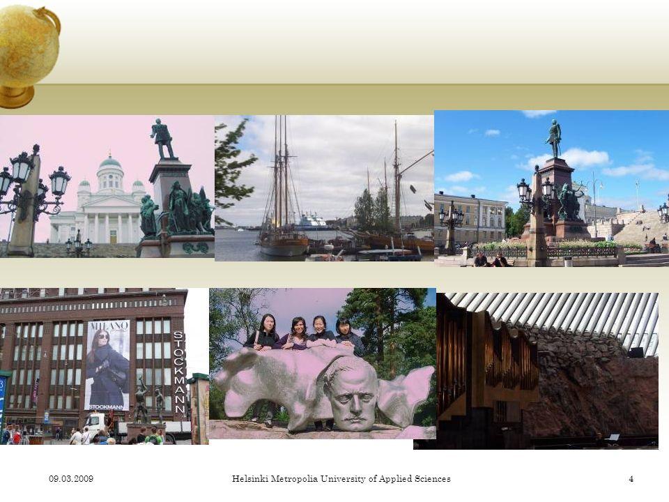 09.03.2009Helsinki Metropolia University of Applied Sciences14
