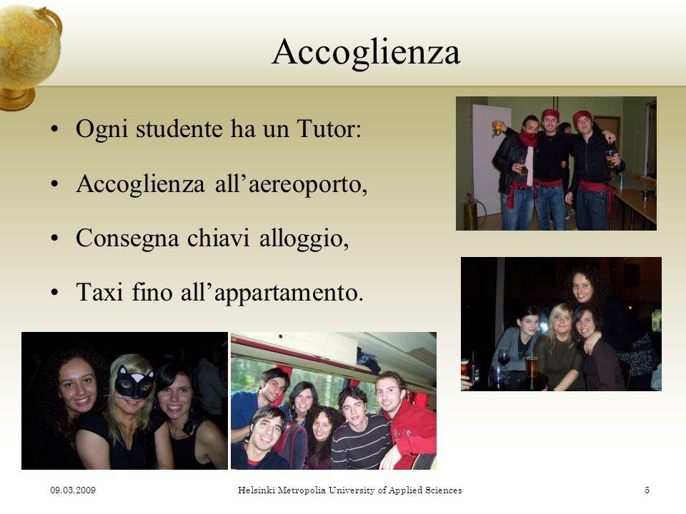 Accoglienza Ogni studente ha un Tutor: Accoglienza allaereoporto, Consegna chiavi alloggio, Taxi fino allappartamento.