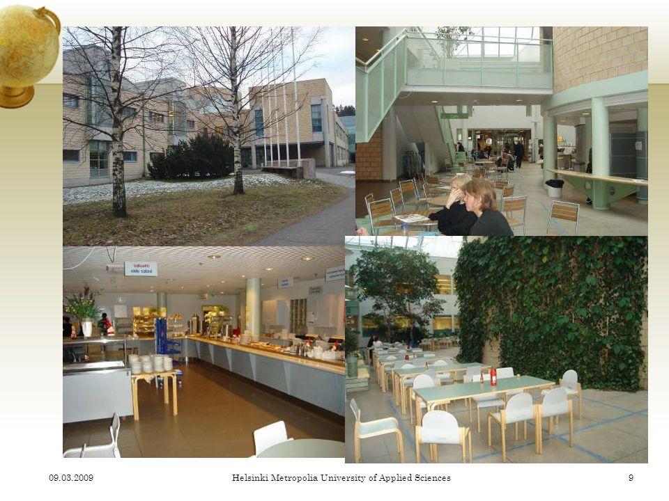 09.03.2009Helsinki Metropolia University of Applied Sciences9