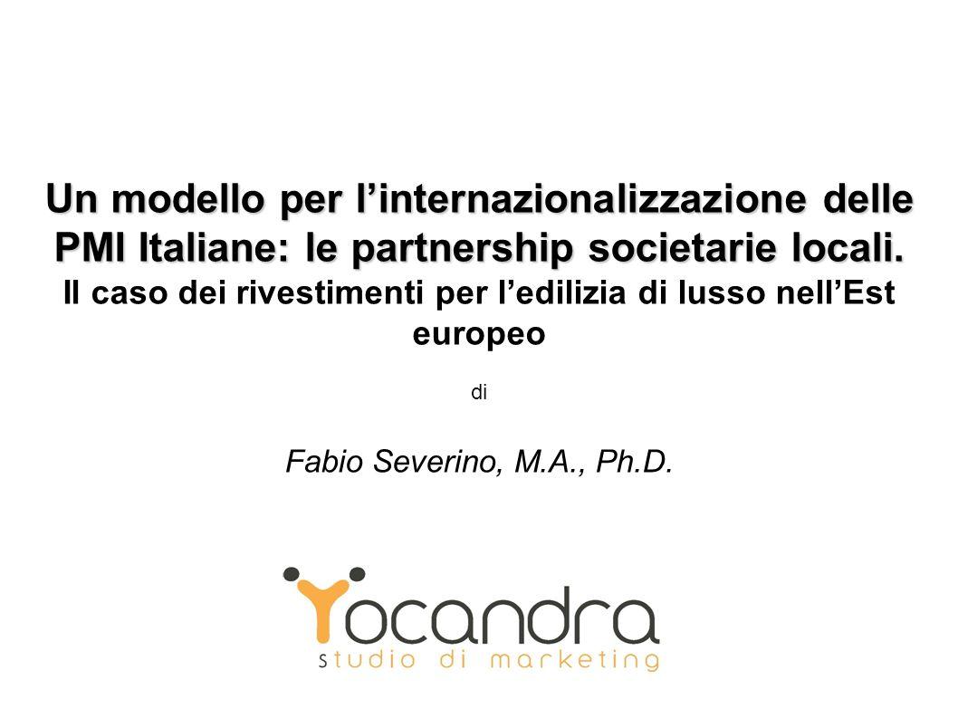 Un modello per linternazionalizzazione delle PMI Italiane: le partnership societarie locali.