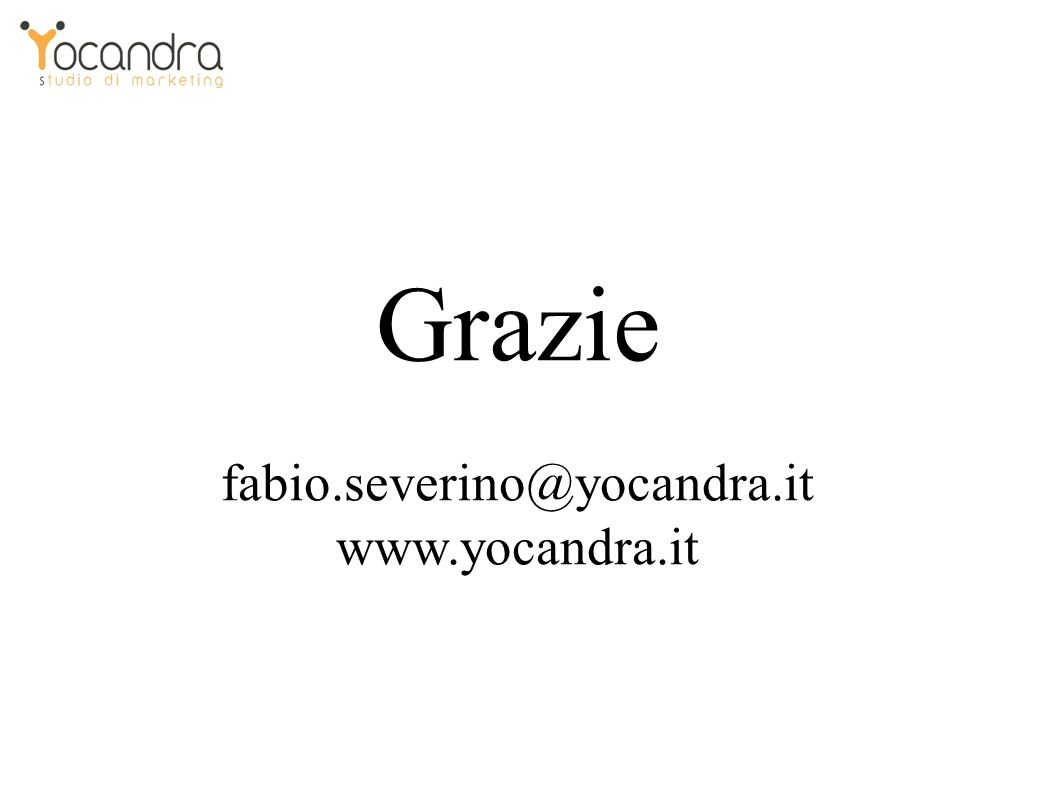 Grazie fabio.severino@yocandra.it www.yocandra.it