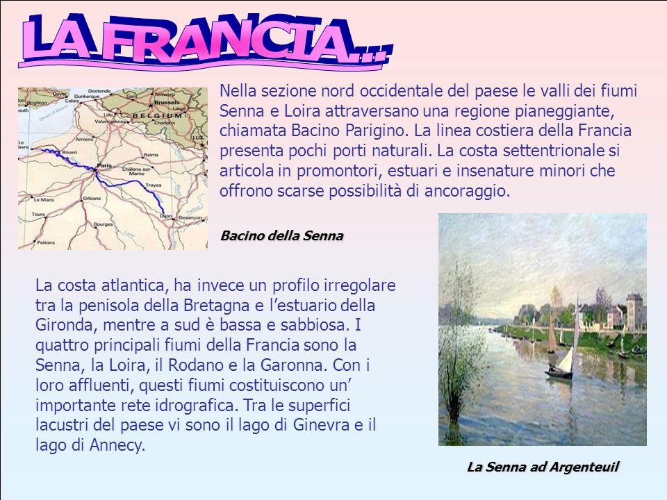 Una delle regioni di questo Stato è la LOIRA.LOIRA Bacino della Loira
