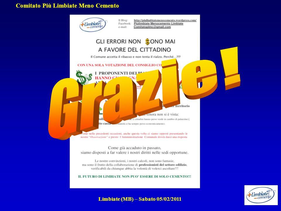 Comitato Più Limbiate Meno Cemento Limbiate (MB) – Sabato 05/02/2011