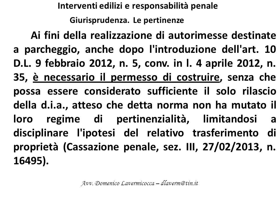 Interventi edilizi e responsabilità penale Giurisprudenza.
