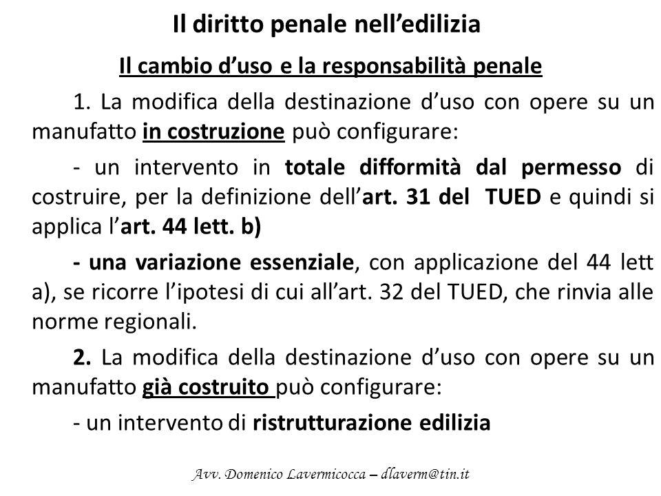 Il diritto penale nelledilizia Il cambio duso e la responsabilità penale 1.
