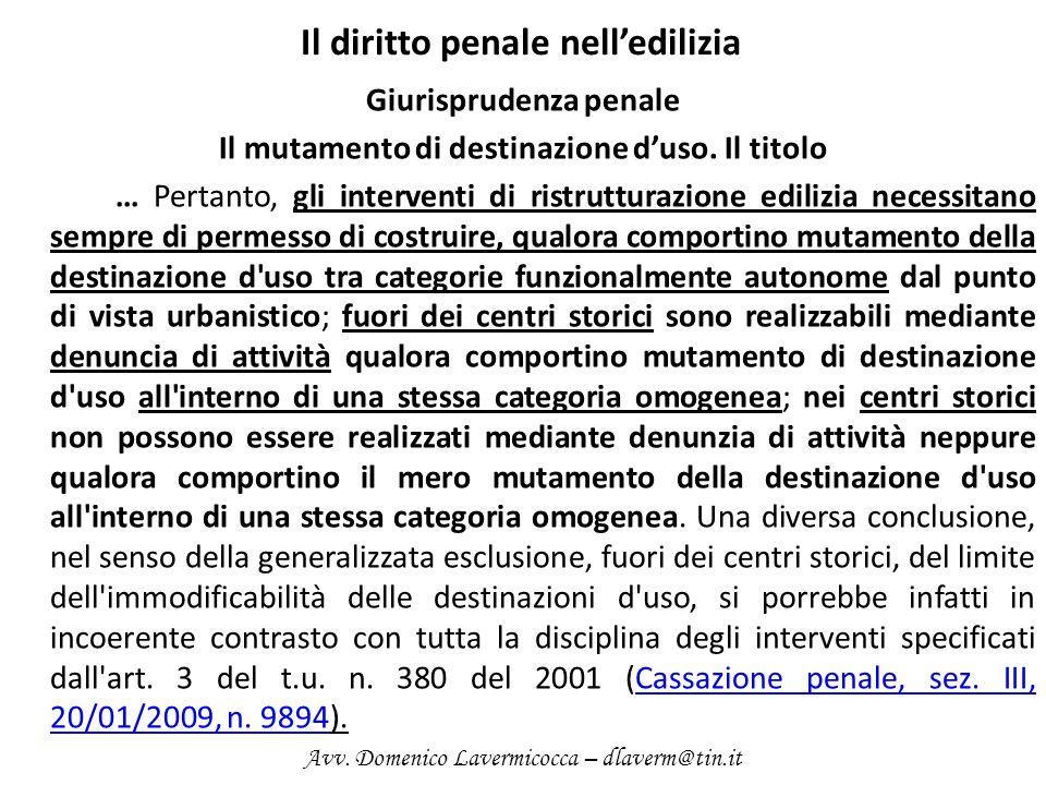 Il diritto penale nelledilizia Giurisprudenza penale Il mutamento di destinazione duso.