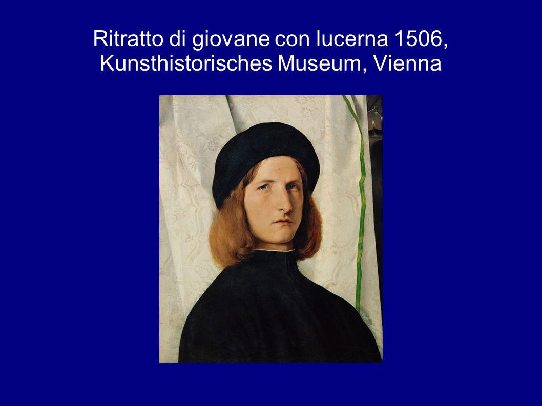 Ritratto di giovane con lucerna 1506, Kunsthistorisches Museum, Vienna