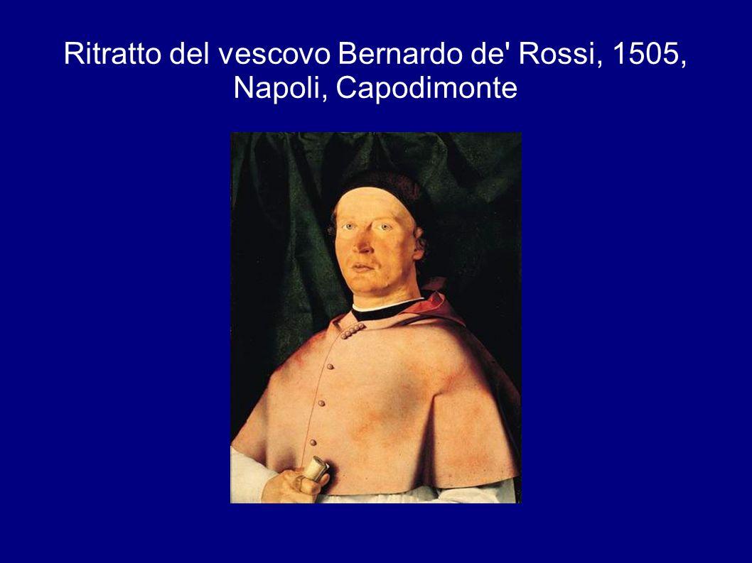 Ritratto del vescovo Bernardo de' Rossi, 1505, Napoli, Capodimonte