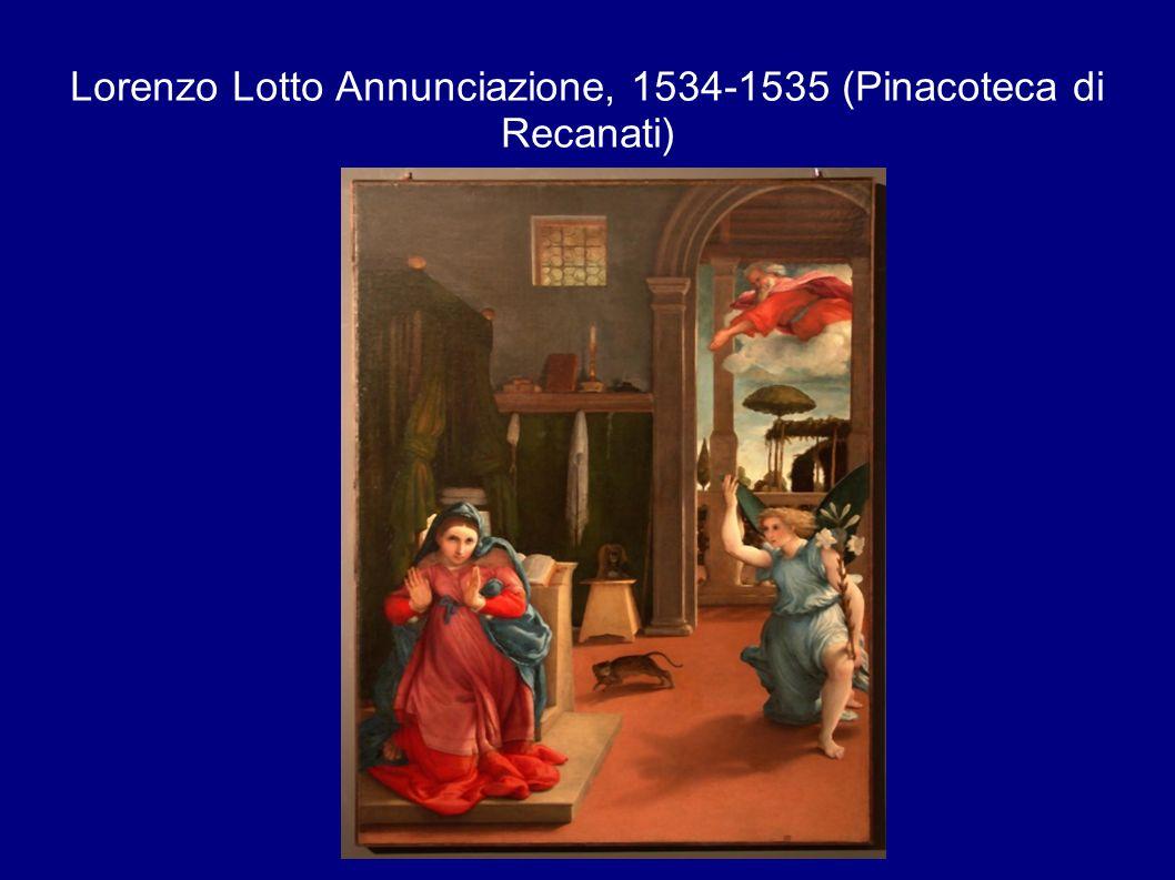 Lorenzo Lotto Annunciazione, 1534-1535 (Pinacoteca di Recanati)