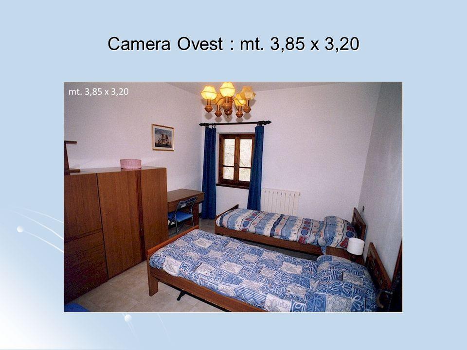 Camera Ovest : mt. 3,85 x 3,20