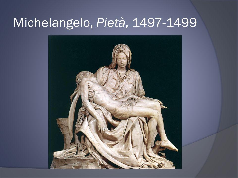 Michelangelo, Pietà, 1497-1499