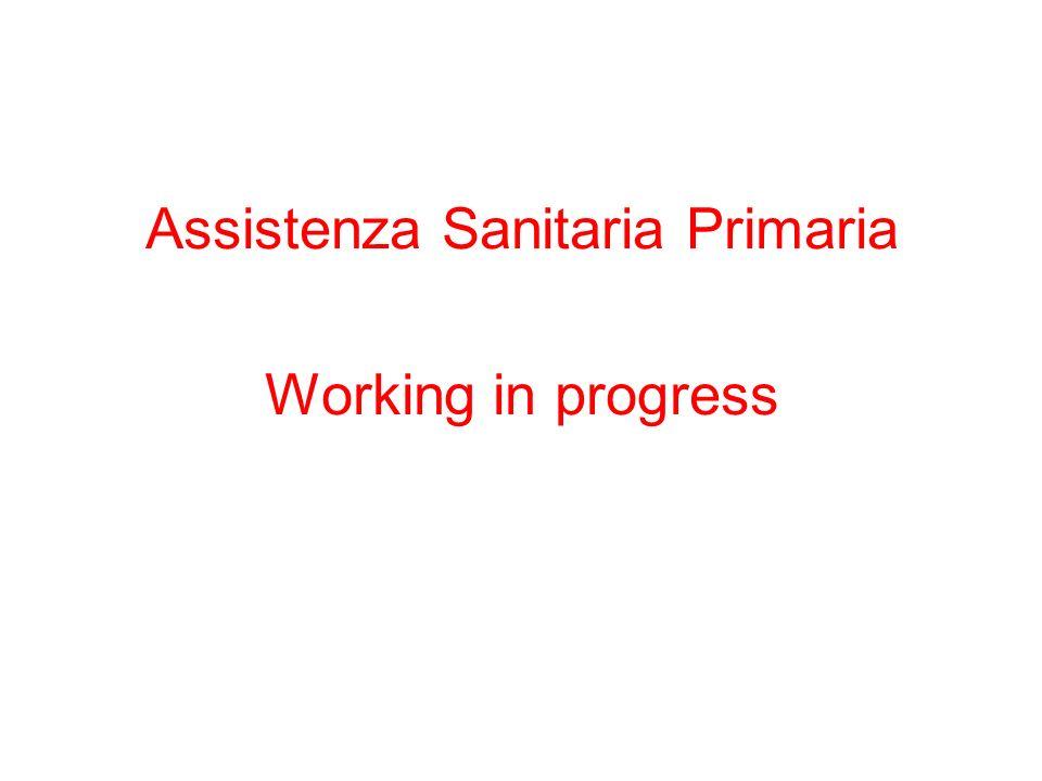Assistenza Sanitaria Primaria Working in progress