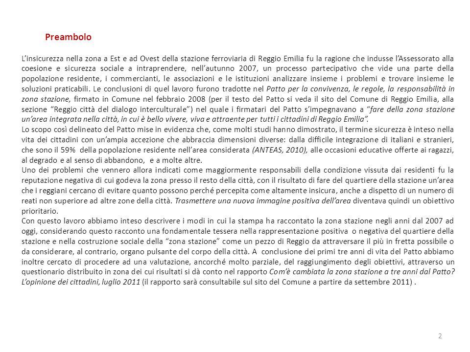 Preambolo Linsicurezza nella zona a Est e ad Ovest della stazione ferroviaria di Reggio Emilia fu la ragione che indusse lAssessorato alla coesione e