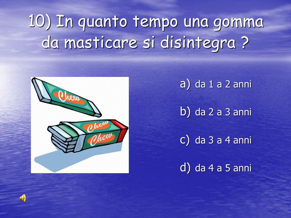 9) Quante scatole di conserva servono per fabbricare una palla da bocce ? a) 7 b) 9 c) 11 d) 13