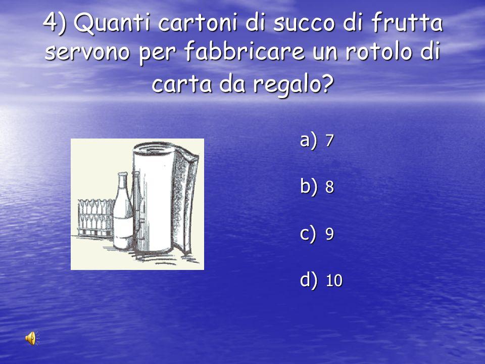 3) Quante lattine servono per fabbricare un telaio di bicicletta ? a) 270 a) 670 a) 1070 a) 1460