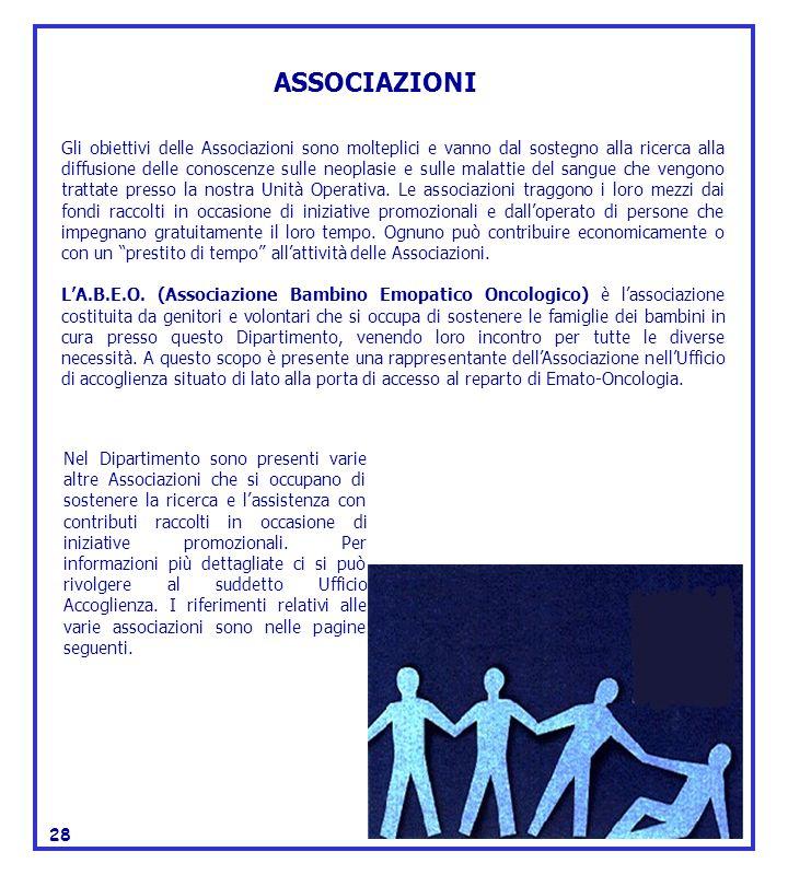 Gli obiettivi delle Associazioni sono molteplici e vanno dal sostegno alla ricerca alla diffusione delle conoscenze sulle neoplasie e sulle malattie d