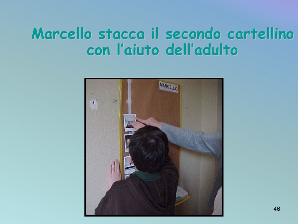 Marcello stacca il secondo cartellino con laiuto delladulto 46