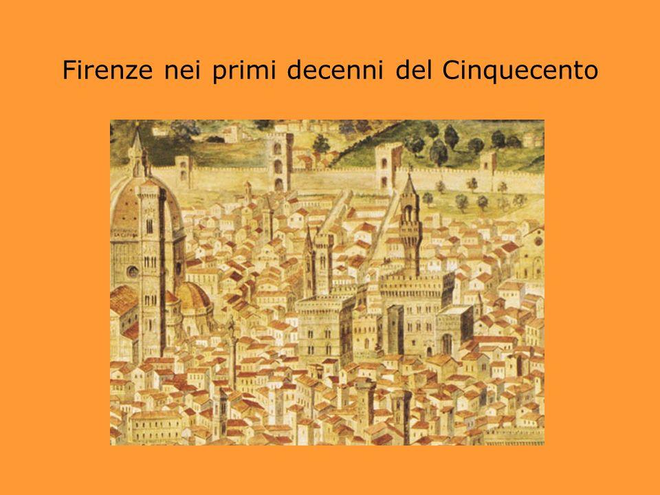 Firenze nei primi decenni del Cinquecento