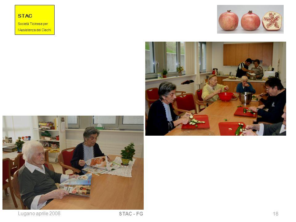 STAC Societ à Ticinese per l Assistenza dei Ciechi Lugano aprile 2008 STAC - FG 18