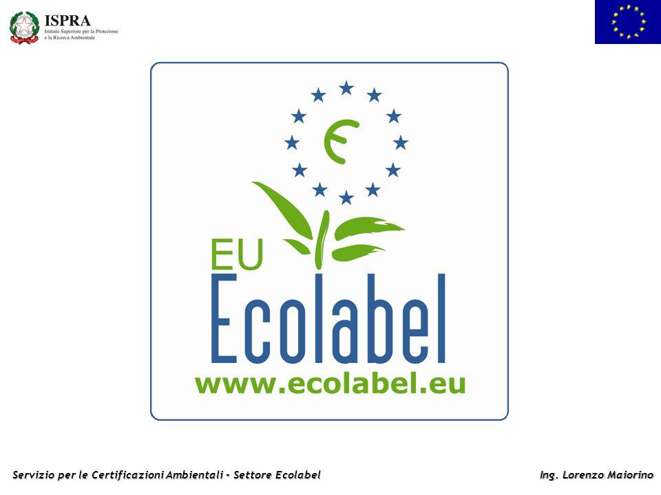 Servizio per le Certificazioni Ambientali - Settore Ecolabel Ing. Lorenzo Maiorino 2. Facile da riconoscere 3. Di qualità: non solo ecologica, ma anch