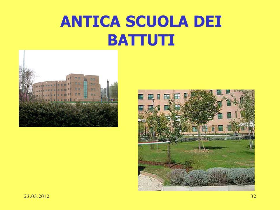 23.03.201232 ANTICA SCUOLA DEI BATTUTI