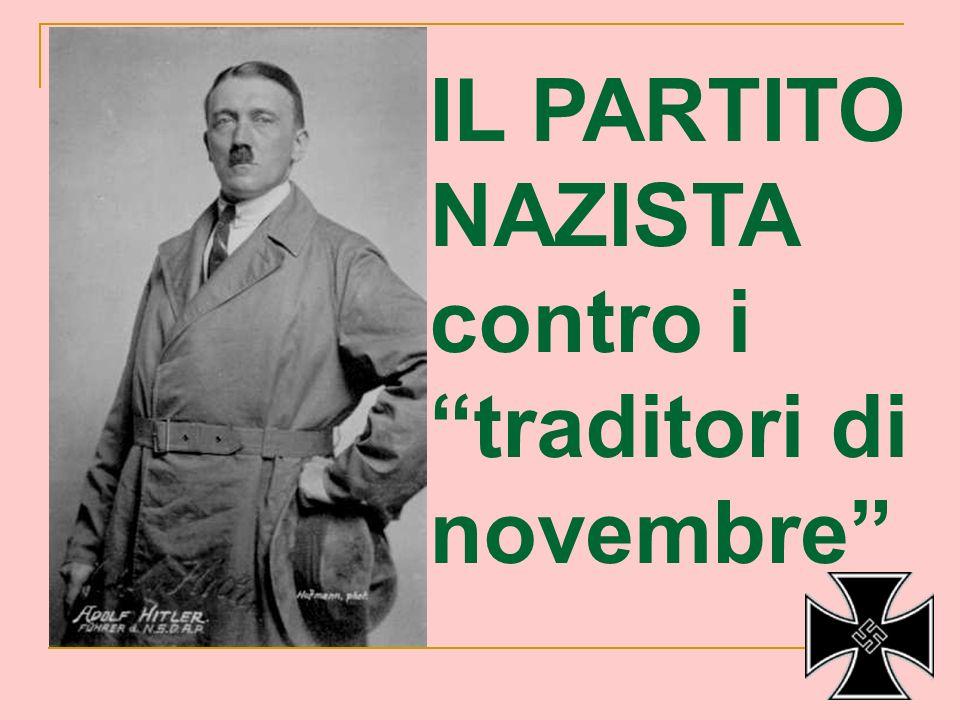 IL PARTITO NAZISTA contro i traditori di novembre