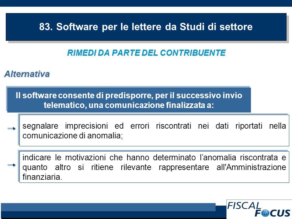 RIMEDI DA PARTE DEL CONTRIBUENTE 83. Software per le lettere da Studi di settore Il software consente di predisporre, per il successivo invio telemati