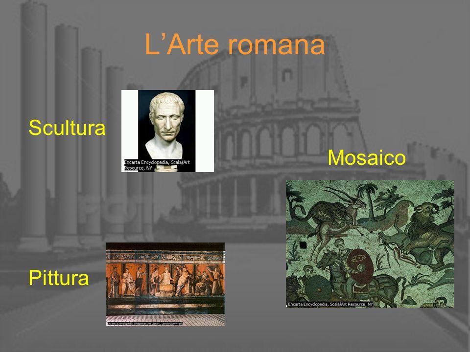 LArte romana Scultura Mosaico Pittura