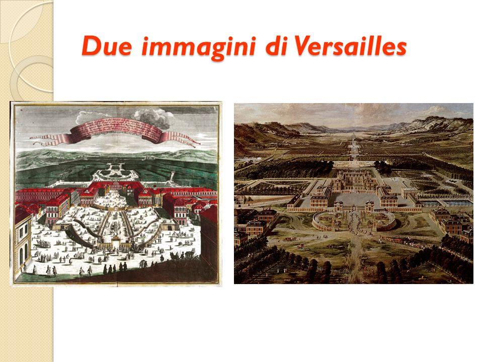 Due immagini di Versailles
