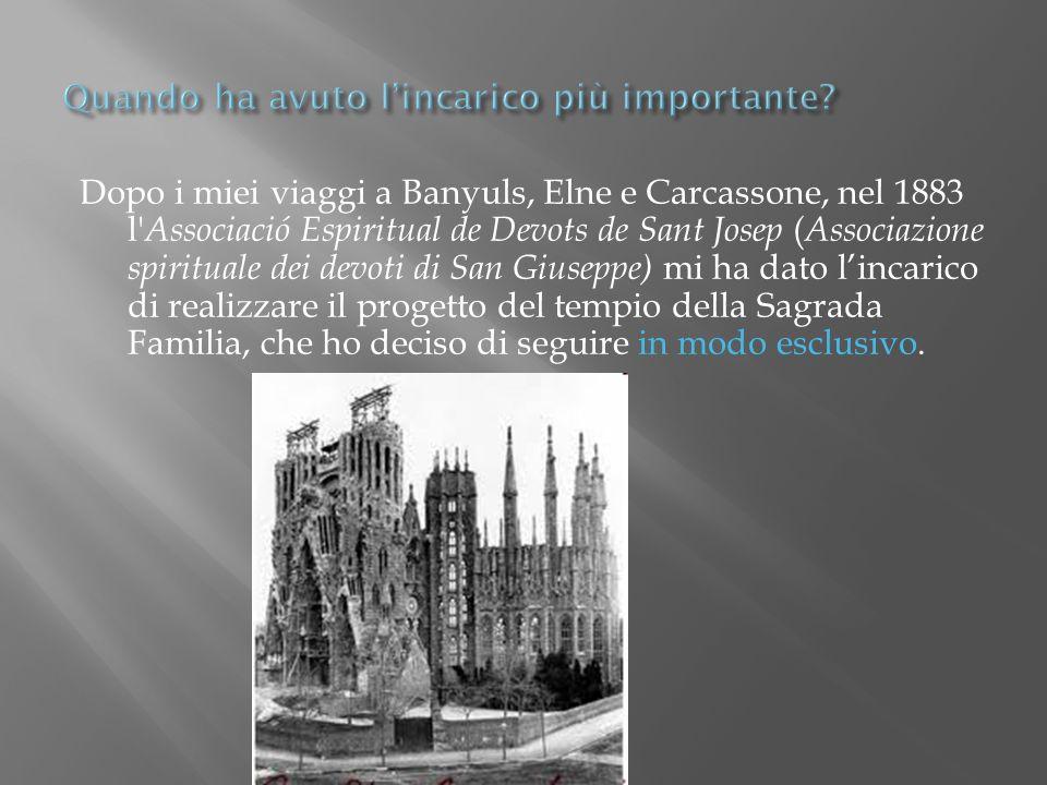 Dopo i miei viaggi a Banyuls, Elne e Carcassone, nel 1883 l' Associació Espiritual de Devots de Sant Josep ( Associazione spirituale dei devoti di San